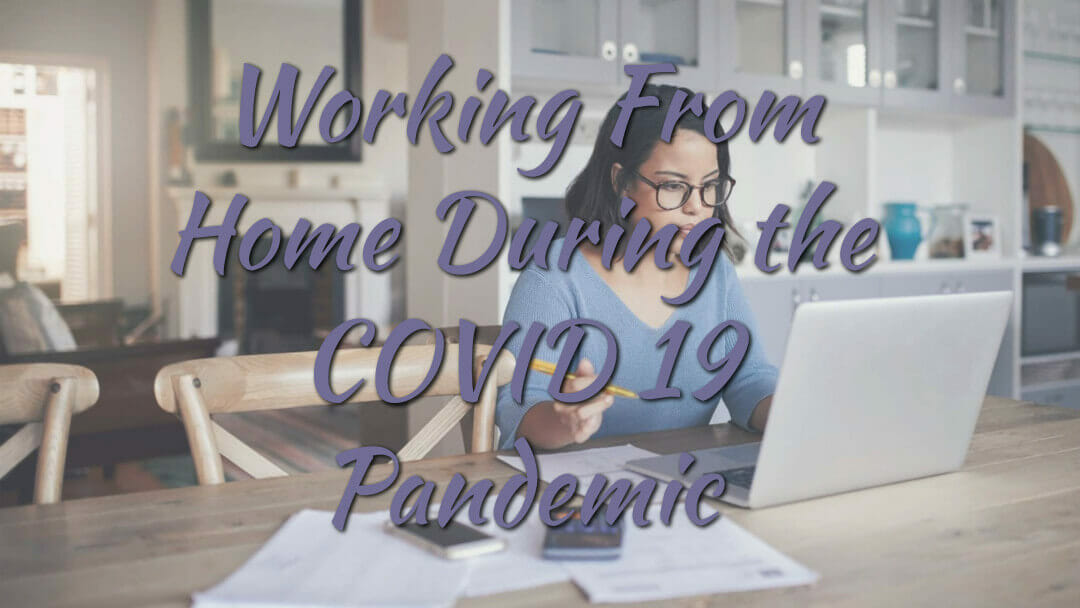 Work From Home during Covid-19