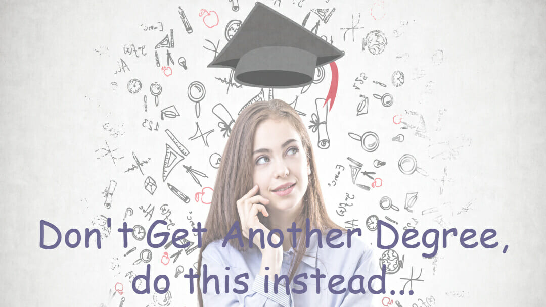 Nurses, Don't Get Another Degree