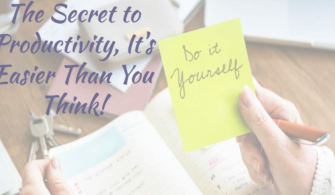 The Secret to Productivity