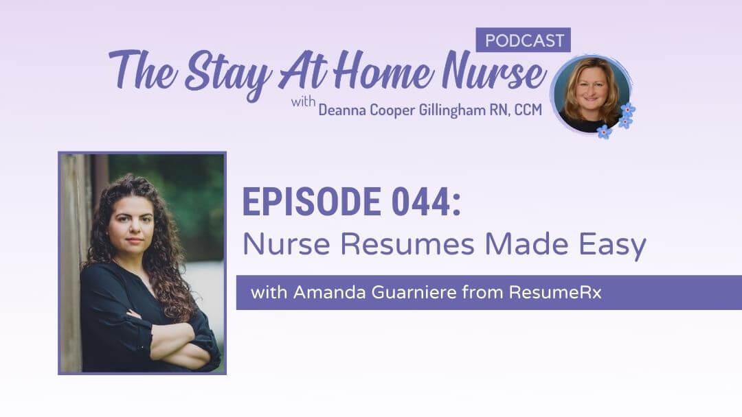 Nurse Resumes Made Easy with Amanda from ResumeRx